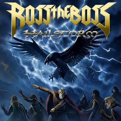 Ross The Boss Hailstorm