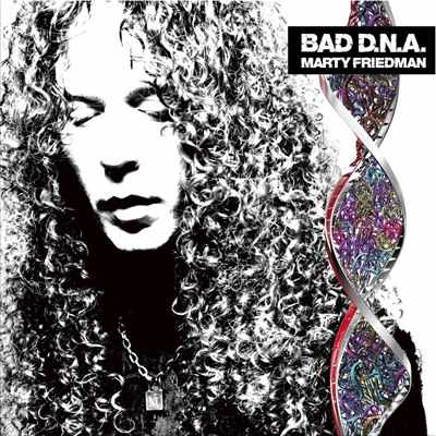 Marty Friedman Bad dna