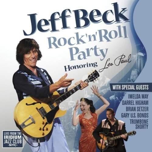 Jeff Beck - Rock 'N' Roll Party (Honoring Les Paul)