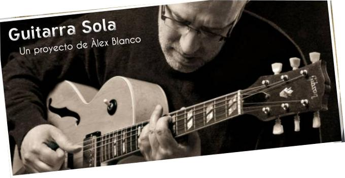 Alex blanco Guitarra Sola Jazz