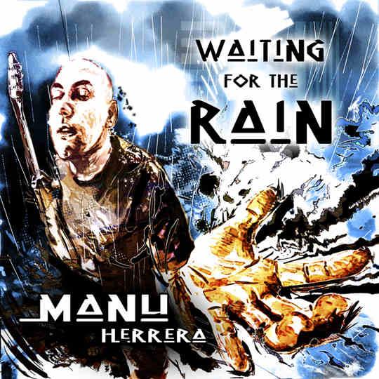 Manu Herrera - Waiting for the rain