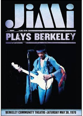 Jimi Hendrix Plays Berkeley