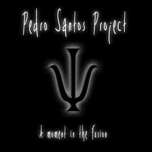 Pedro Santos Project - A moment in the Fusion
