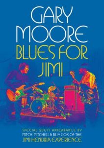 Gary Moore: 'Blues For Jimi' CD, DVD y Blu-Ray