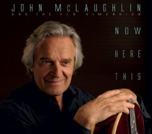 John McLaughlin - Now Here This