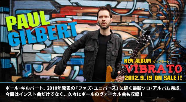 """Paul Gilbert """"Vibrato"""" Japón"""