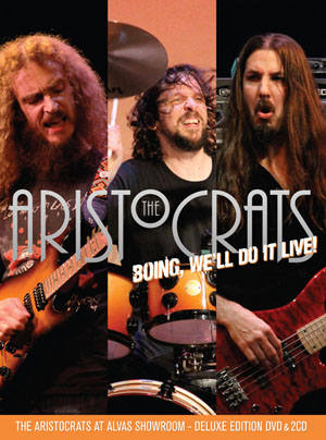The Aristocrats BOING, We'll Do It Live