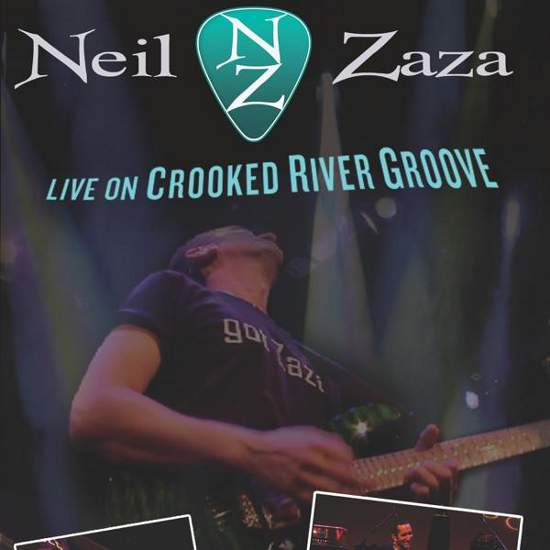 Neil Zaza - Live on Crooked River Groove