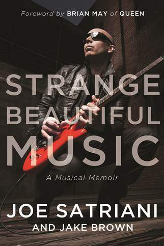 Strange Beautiful Music: A Musical Memoir de Joe Satriani
