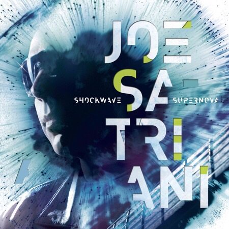 Joe Satriani: SHOCKWAVE SUPERNOVA
