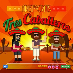 The Aristocrats Tres Caballeros