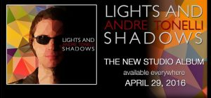 Lights and Shadows: nuevo disco de Andre Tonelli