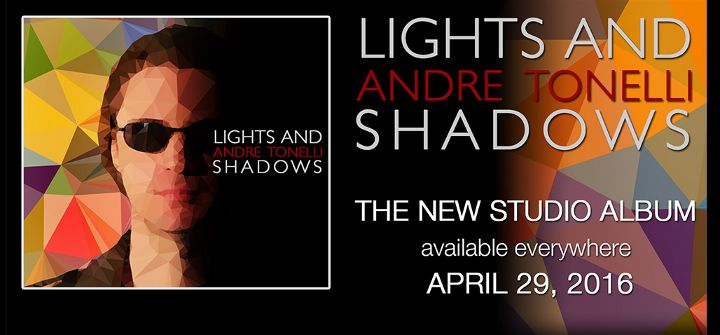 Lights and Shadows: nuevo disco de Andre Tonelli