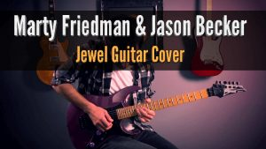 Marty Friedman Jason Becker Jewel Guitar Cover