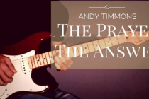 Andy Timmons THe Prayer / THe Answer Guitar Cover