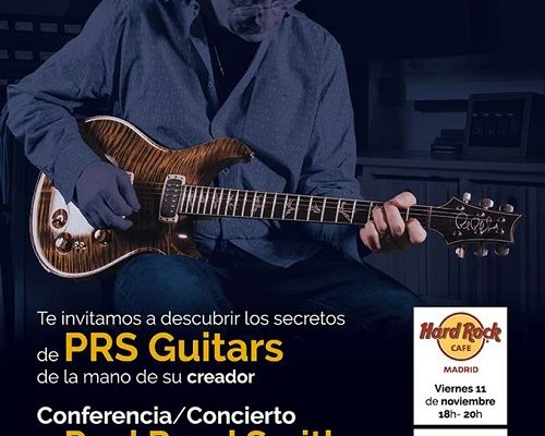 Clinic, concierto y conferencia de Paul Reed Smith