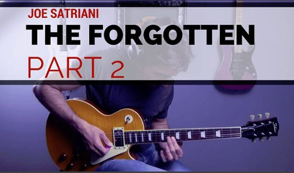 Joe Satriani The Forgotten Part 2 Guitar Cover