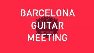 Barcelona Guitar Meeting