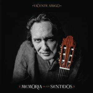 Memoria de los Sentidos - nuevo disco de Vicente Amigo