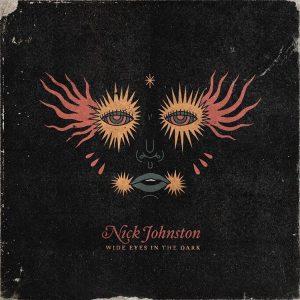 Nick Johnston Wide Eyes in the Dark